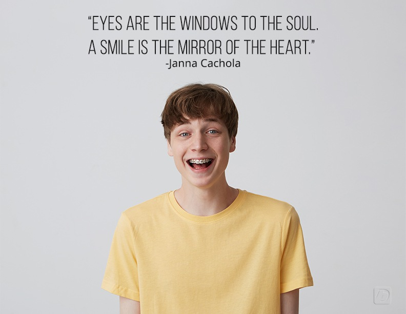 Eyes are the windows to the soul. A smile is the mirror of the heart.