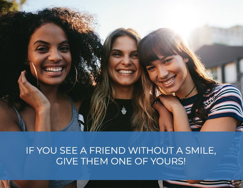 Give your friends a smile